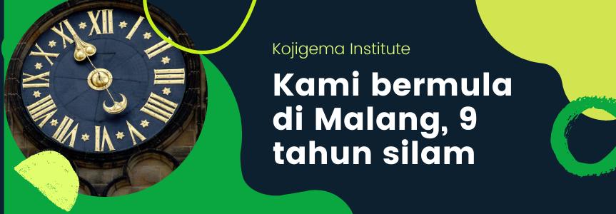 Kami bermula di Malang, 9 tahun silam